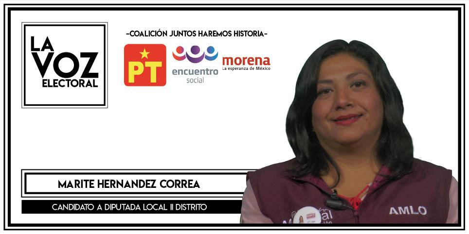 Marite Hernández Correa - Candidata a Diputada Local II Distrito por PT – MORENA -PES